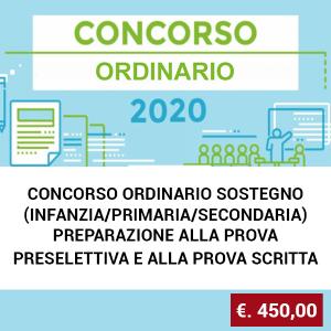 CONCORSO ORDINARIO SOSTEGNO (INFANZIA/PRIMARIA/SECONDARIA) PREPARAZIONE ALLA PROVA PRESELETTIVA E ALLA PROVA SCRITTA