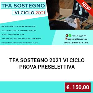 TFA SOSTEGNO 2021 VI CICLO – PROVA PRESELETTIVA
